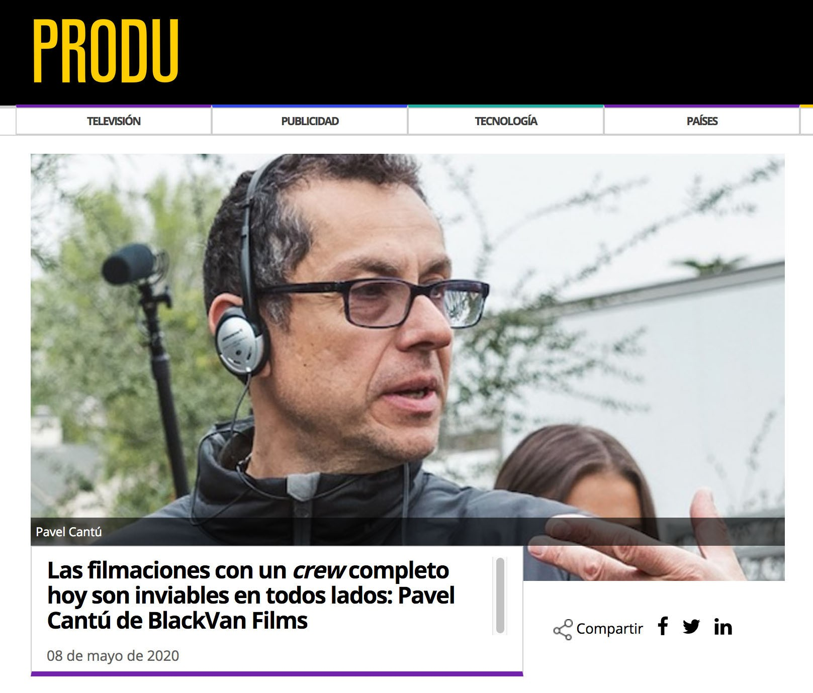 Filmmaker Pavel Cantú talks to Produ.com about the film industry in the times of Covid-19.